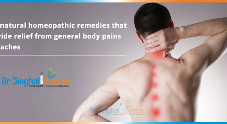 Top-natural-homeopathic-remedies-that-provide-relief-from-general-body-pains-and-aches2